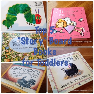 "Top 5 ""Story"" Board Books for Toddlers"