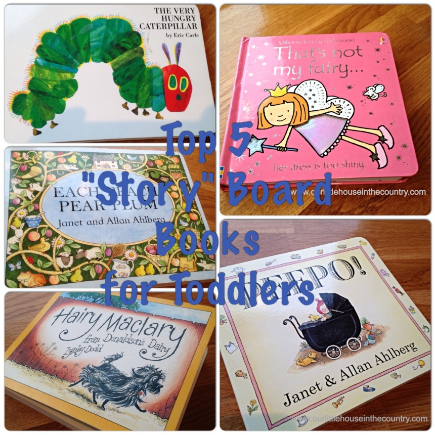 """Top 5 """"Story"""" Board Books for Toddlers"""