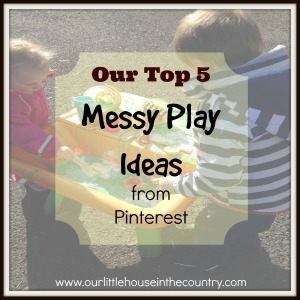 top 5 messy play ideas