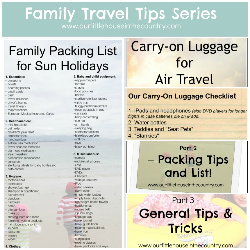 Familt Travel Tips Series-Our Little House in the Country #traveltips #travel #travelwithkids