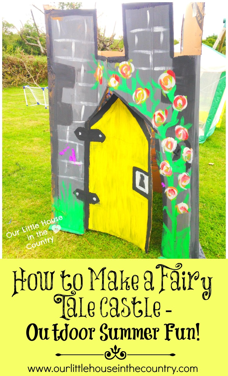 How to make a fairy tale castle outdoor summer fun for for How to build a castle home