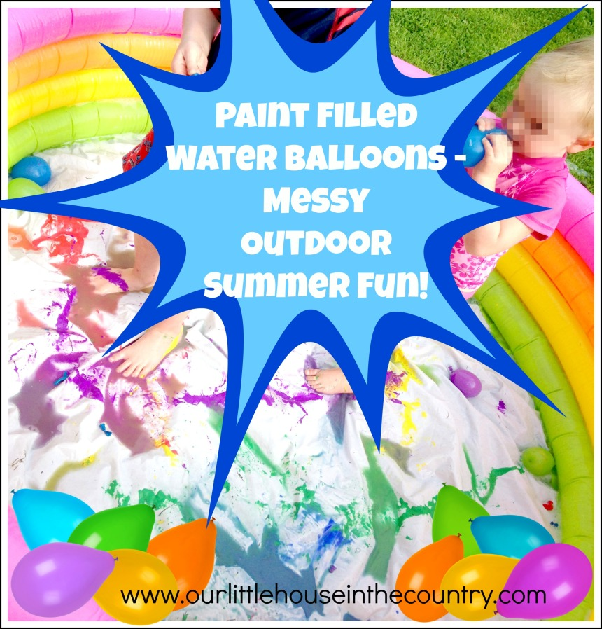 Paint Filled Water Balloons - Messy Outdoor Summer Fun! - Our Little House in the Country #messyplay #outdoorplay #summer #waterballoons