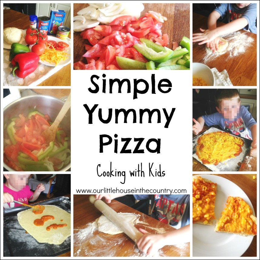 Simple Yummy Pizza - Cooking with Kids- Our Little House in the Country #homecooking #cookingwithkids