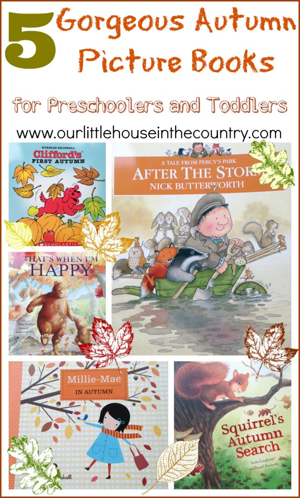 5 Autumn Fall Picture Books for Preschoolers and Toddlers - Our Little House in the Country