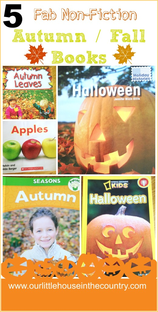5 Non Fiction Autumn, Fall, Halloween Books for Kids  - Our Little House in the Country