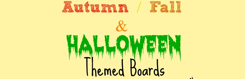 Autumn / Fall & Halloween Themed Boards - Our Little House in the Country