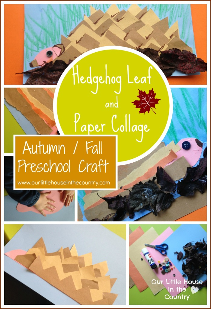 Hedgehogs - Leaf and Paper Collages - Autumn/Fall Preschool Craft Our Little House int he Country