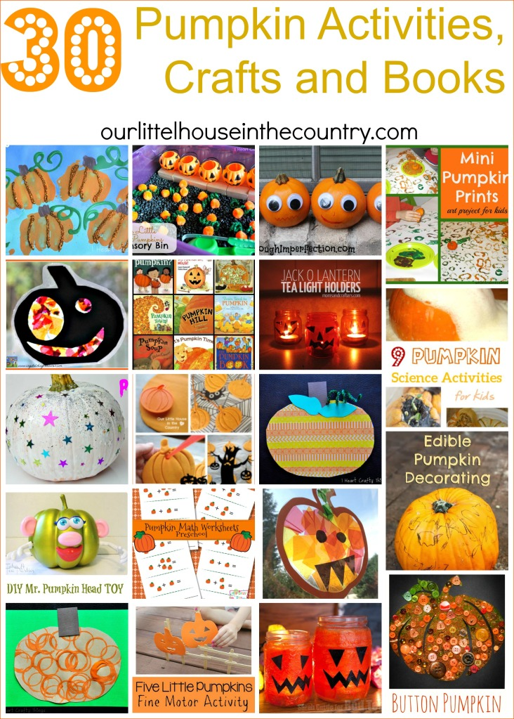 30 Pumpkin Activities, Crafts and Books - Our Little House in the Country