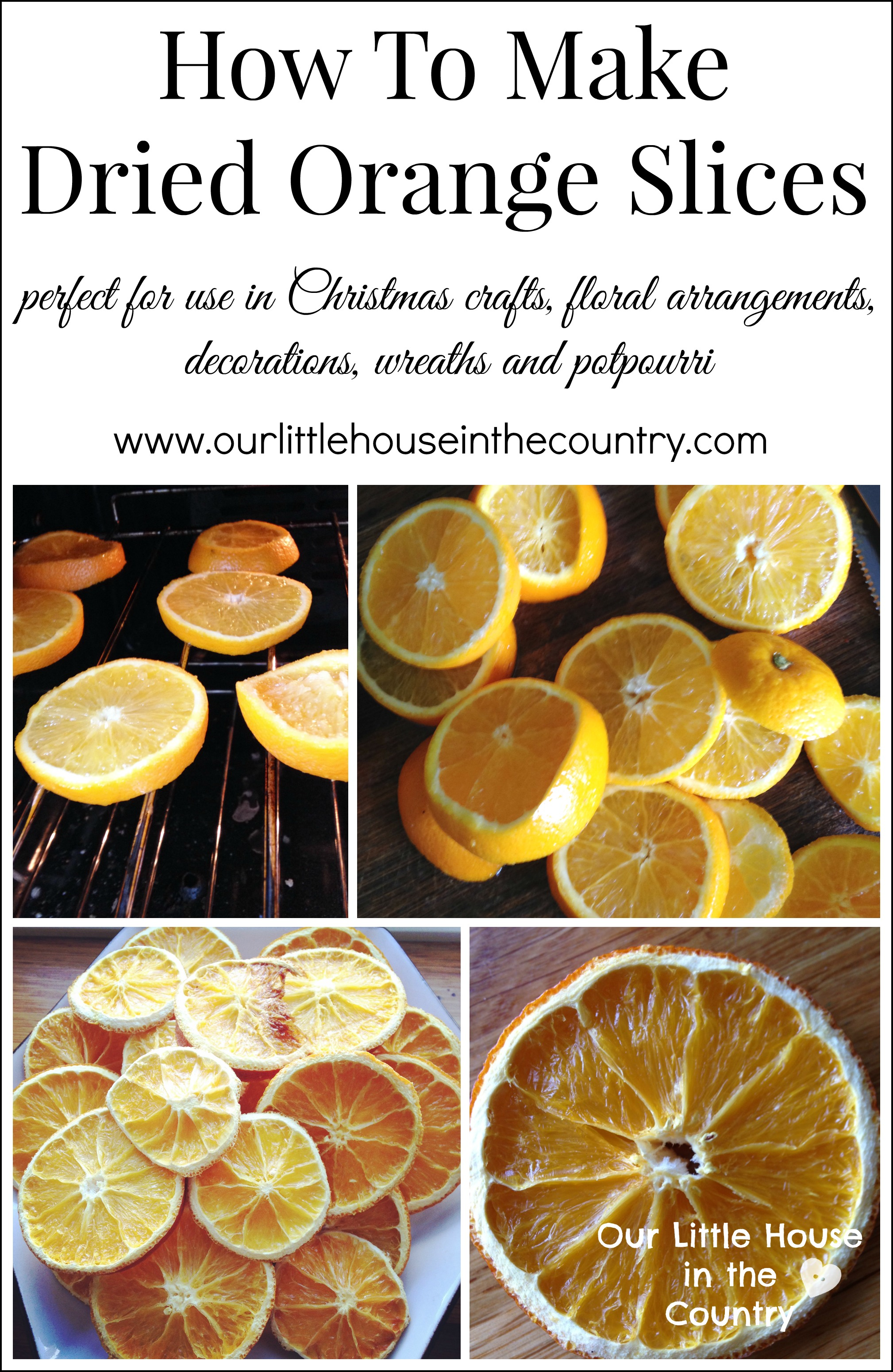 How to make dried orange slices our little house in the for Baking oranges for christmas decoration
