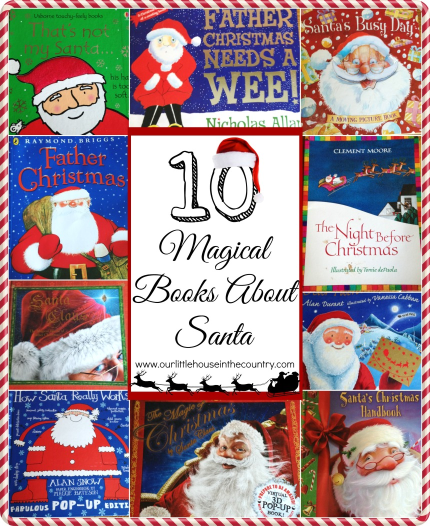 10 Magical Books About Santa - Our Little House in the Country