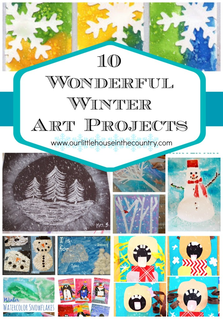 10 Wonderful Winter Art Projects for Kids - Our Little House in the Country