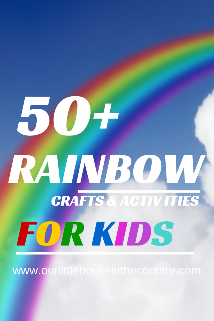50 rainbow crafts and activities for kids our little