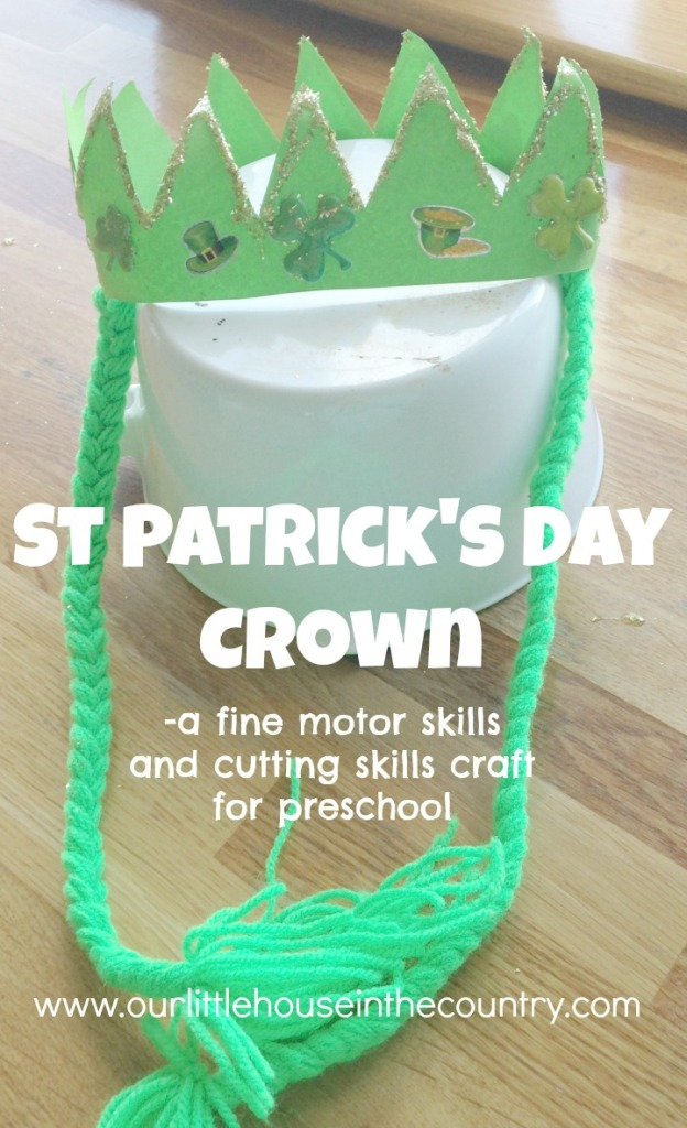 St Patrick's Day Crown - a fine motor skills and cutting skills craft for preschool - Our Little House in the Country